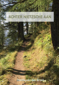 Achter Nietzsche aan